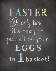 Only time to put your eggs in one basket
